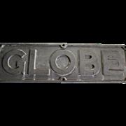 Vintage Metal GLOBE Sign