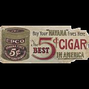 2 Vintage Epco Cigar Store Signs