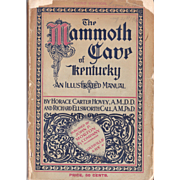 1901 Guidebook The Mammoth Cave of Kentucky