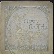 1907 Sheet Music Moon Moths w/Art Nouveau Cover