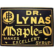 c1920 Advertising Sign Dr. Lynas' Maple O Syrup