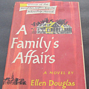 "Ellen Douglas ""A Family's Affairs,"" First Edition  Signed Award Novel"