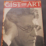 """SALE """"Gist of Art"""" John Sloan, 2nd Edition, 1939 Lectures, Paintings"""