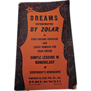 Dreams Interpreted by Zolar 1945 Published by Zolar Pub. Co NY, NY Paperback