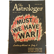 """1948 The Astrologer Rare Find May-June Issue """"Must We Have War!"""" Vol. 3 No. 3"""