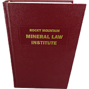 Rocky Mountain Mineral Law Institute #38