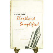 Shorthand Simplified for Colleges - Volume One Second Edition - 1961