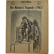"""Chicago Sun Times """"The Nations Tragedy -- 1963"""""""
