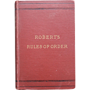 ROBERT'S RULES OF ORDER by COL. HENRY M. ROBERT/Early/Published 1897