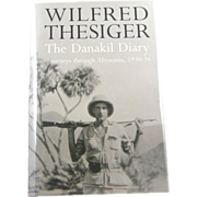 "=1st Edition= Wilfred Thesiger: ""The Danakil Diary: Journeys through Abyssinia, 1930-34"""
