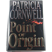 "=1st Edition= Patricia Cornwell: ""Point of Origin"""