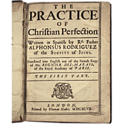 Antique Book: The Practice of Christian Perfection, by Father Alphonsus Rodriguez, Dated 1697.