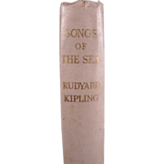 """VERY RARE Signed Book: """"Songs of the Sea"""" by Rudyard Kipling 1st Edition, 1927"""
