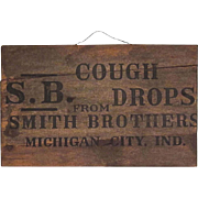 SALE S.B. Smith Brothers Cough Drops Wooden Advertising Sign, Michigan City, Ind.