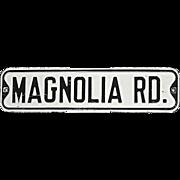 SALE Steel Magnolia Road Sign
