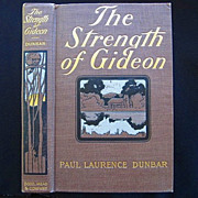 SALE Paul Laurence Dunbar First Edition The Strength Of Gideon 1900