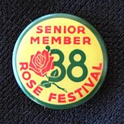 "1938 Portland Oregon Rose Festival Pin / Button ""Senior Member"""