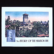 The Story of the Mission Inn Booklet Riverside California