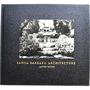 Santa Barbara Architecture Ltd Ed 1980 California Book
