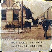 Hot Lake Springs Railroad Depot Tile Trivet La Grande Oregon