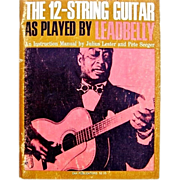 SOLD Pete Seeger's  The Folksinger's Guide to the 12-String Guitar As Played by Leadbelly 1st