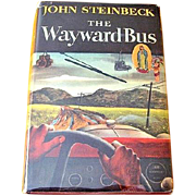 First Edition The Wayward Bus by John Steinbeck 1947