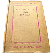 1932 Pen Portraits and Reviews by Bernard Shaw -- Standard Edition