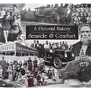 A Pictorial History of Seaside & Gearhart Oregon First Edition
