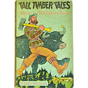 Tall Timber Tales: More Paul Bunyan Stories 1939 First Edition