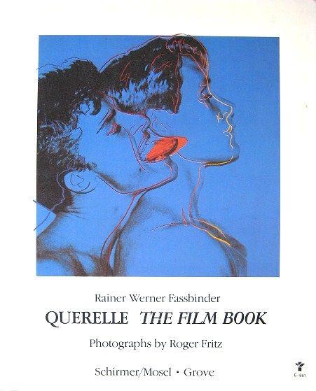 Fassbinder Querelle The Film Book Warhol Cover with Brad Davis Jeanne Moreau