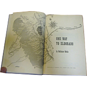 SALE One Way To Eldorado by H. NOBLE, 1954 1st edition‏