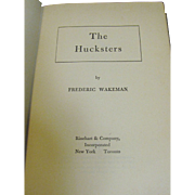 SALE The Hucksters by Frederic Wakeman and Published by Haddon Craftsmen, 1946. 1st Edition