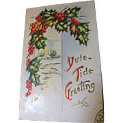 Yule-Tide Greeting Embossed PostCard circa early 20th Century