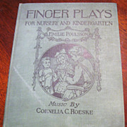 1921 Finger Play's For Nursery, Kindergarten, by Emilie Poulsson
