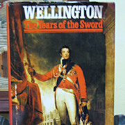 "SOLD 1969 ""Wellington the Years of the Sword"" by Elizabeth Longford 1st Edition‏"