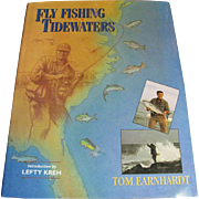 SALE Fly Fishing The Tidewaters by Tom Earnhardt, Signed 1st Edition, Mint Condition