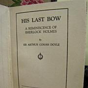 His Last Bow by Arthur Conan Doyle, Hardback, 1st Edition