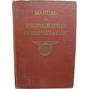 Manual of Photographic Interpretation by American Society of Photogrammetry 1960 1st Editionâ€