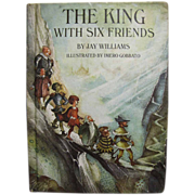 SALE 1968, The King With Six Friends by Jay Williams First Ed.