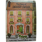 1967, The Story of Zachary Zween by Mabel Watts, 1st Edition