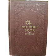 """1907, """"The Mother's Book"""" by Caroline Burrell"""