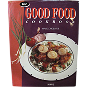 The Good Food Cookbook by Margo Oliver HCwDJ Illustrated.