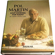 Easy Cooking for Today by Pol Martin (1988, HCDJ) Canada's Premier Cook