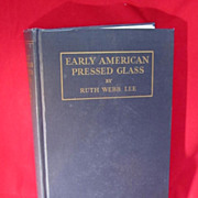 Book o Early American Pressed Glass by Ruth Webb Lee