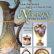 Van Patten's ABC's Of Collecting Nippon Porcelain price guide