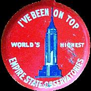 Vintage Empire State Button / Pin, Tourist NYC Memorabilia