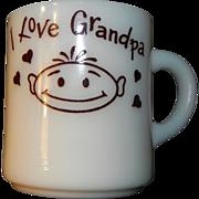 I Love Grandpa Milk Glass Mug Hazel Atlas