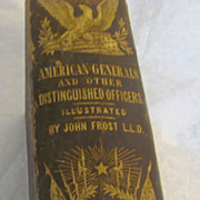Rare 1860 American Generals and other distinguished officers john frost book