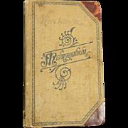 SOLD 1896 Hand Written Diary ** Wagon from Sunnyside Washington to Folsum California