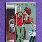 My Wife Won't Let Me (Sneak a Kiss) Antique Comic Estate Postcard